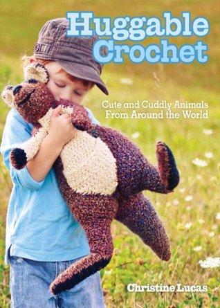 Huggable Crochet Christine Lucas