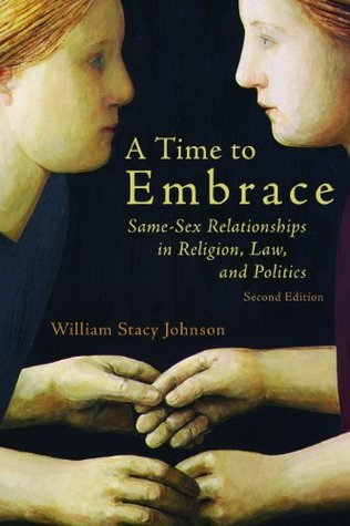 A Time to Embrace William Stacy Johnson