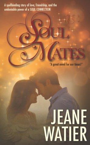 Soul Mates Jeane Watier