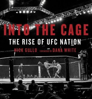 Into the Cage: The Rise of UFC Nation Nick Gullo