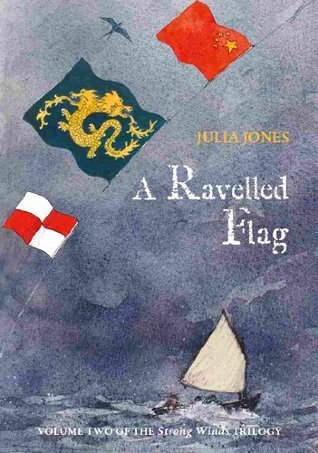 A Ravelled Flag (Strong Winds, #2)  by  Julia Jones