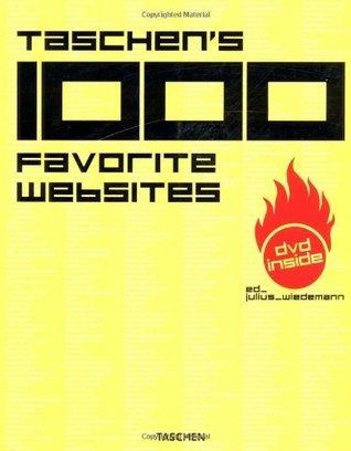 Taschens 1000 Favorite Websites  by  Julius Wiedemann