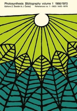 Photosynthesis Bibliography Volume 1 1966/1970: References No. 1 5620 / AAS - Myr  by  Zdenek Sesták