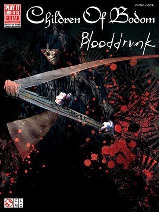 Children of Bodom: Blooddrunk Children of Children of Bodom