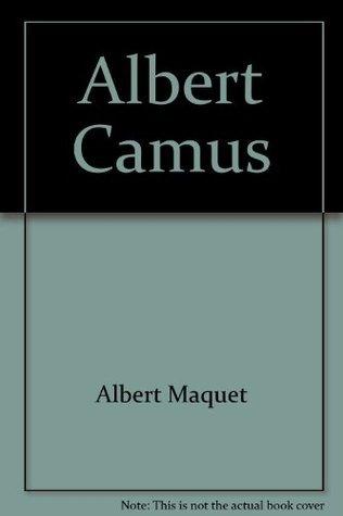 Albert Camus: The invincible summer  by  Albert Maquet