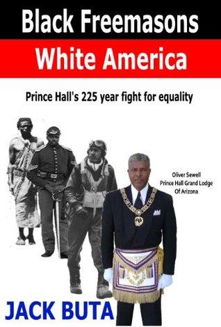 Black Freemasons White America Jack Buta