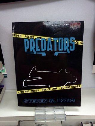 Predators  by  Steven S. Long