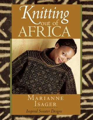 Knitting Out of Africa Marianne Isager