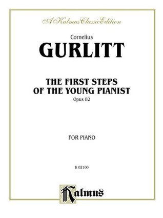 The First Steps of the Young Pianist, Op. 82 (Complete) Gurlitt