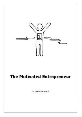 The Motivated Entrepreneur David Bozward