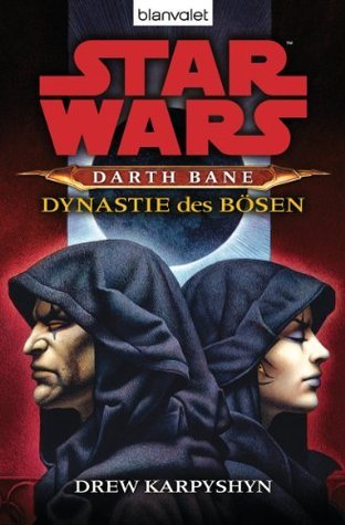 Star Wars Darth Bane 3  by  Drew Karpyshyn