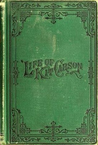Life of Kit Carson  by  Charles Burdett