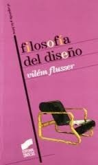 Filosofia del diseño Vilém Flusser