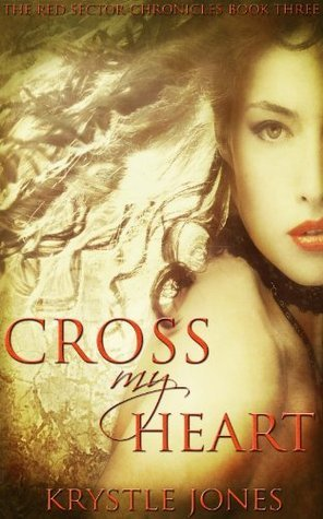 Cross My Heart  by  Krystle Jones