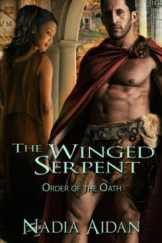 The Winged Serpent (Order of the Oath #1) Nadia Aidan