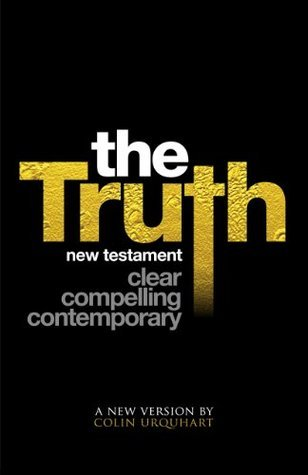 The Truth New Testament (with book and chapter navigation)  by  Colin Urquhart