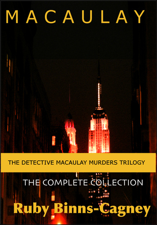 The Macaulay Murders Trilogy Complete Collection Ruby Binns-Cagney