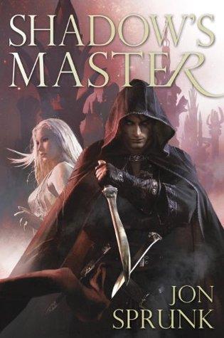 Shadows Master Jon Sprunk
