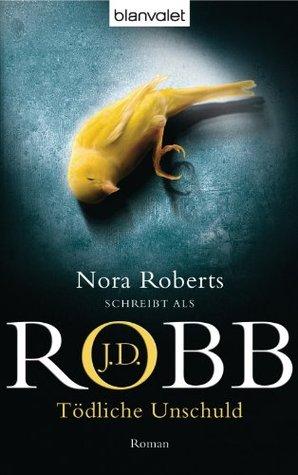 Tödliche Unschuld: Roman J.D. Robb