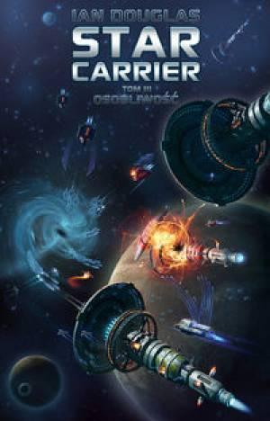Osobliwość (Star Carrier, #3) Ian Douglas