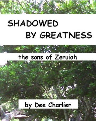 Shadowed Greatness by Dee Charlier