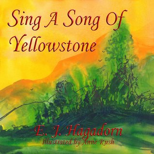 Sing A Song Of Yellowstone Otium Hone