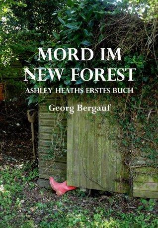 Mord im New Forest (Ashley Heath) Georg Bergauf