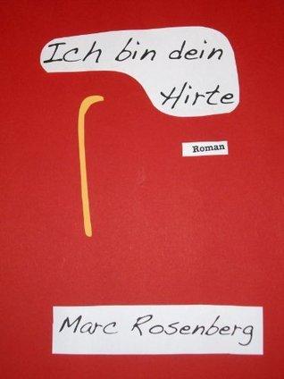 Ich bin dein Hirte  by  Marc Rosenberg