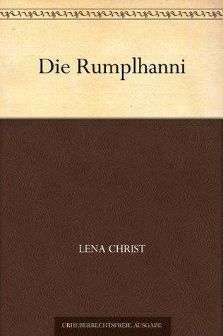 Die Rumplhanni Lena Christ