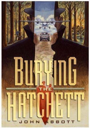Burying the Hatchett  by  John Abbott