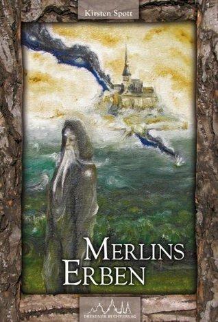 Merlins Erben Kirsten Spott