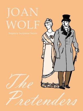 The Pretenders  by  Joan Wolf