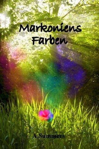 Markoniens Farben Alexandra Summers