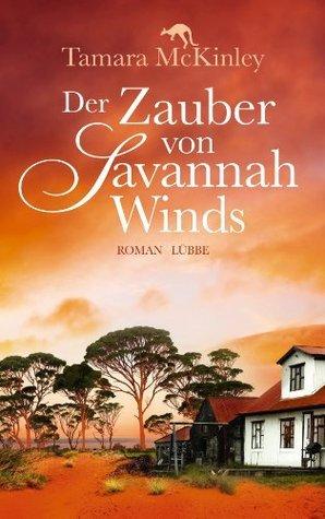 Der Zauber von Savannah Winds Tamara McKinley