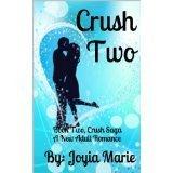 Crush Two (Crush Saga, #2) Joyia Marie