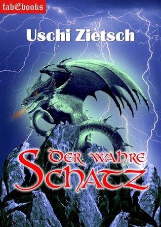 Die Chroniken von Waldsee - Story: Der wahre Schatz Uschi Zietsch