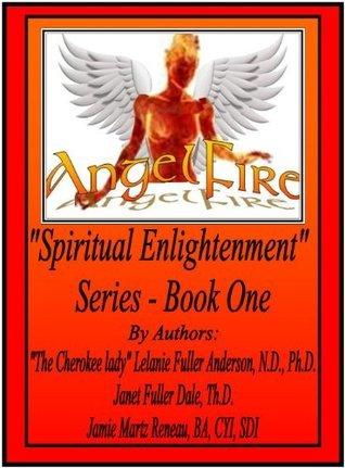 ANGELFIRE SERIES  by  Lelanie Fuller-Anderson