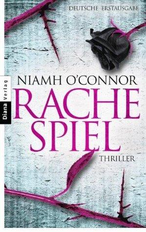 Rachespiel: Thriller  by  Niamh OConnor