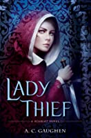 Lady Thief (Scarlet, #2)