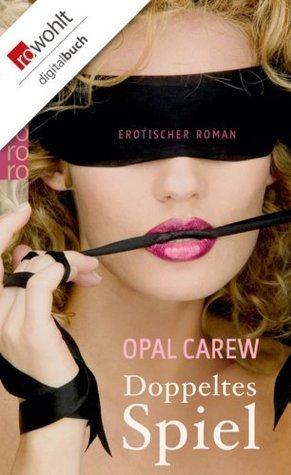 Doppeltes Spiel  by  Opal Carew