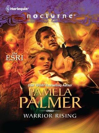 Warrior Rising (Harlequin Nocturne)  by  Pamela Palmer