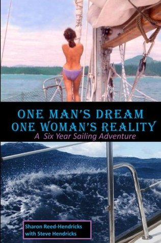 One Mans Dream - One Womans Reality Sharon Reed-Hendricks