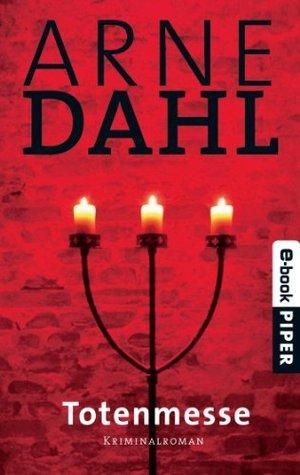 Totenmesse: Kriminalroman  by  Arne Dahl