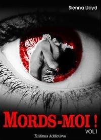 Mords-moi !  by  Sienna Lloyd