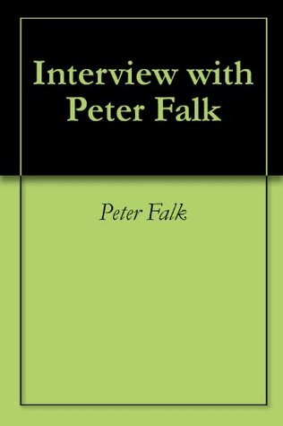 Interview with Peter Falk Peter Falk