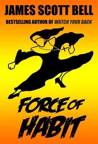 Force of Habit (A Sister J Novelette) James Scott Bell