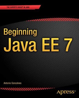 Beginning Java EE 7  by  Antonio Goncalves