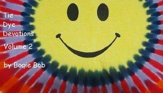 Tie Dye Devotions V. 2  by  Bob Hildreth