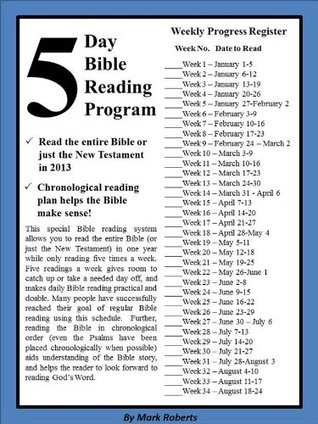The 2013 Five Day Bible Reading Schedule Mark Roberts