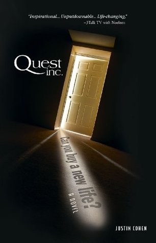 Quest, Inc. Can you buy a new life?  by  Justin Cohen